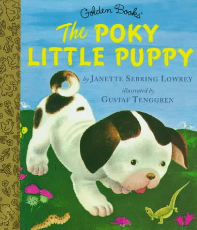9780307160263: The Poky Little Puppy (Little Golden Storybook)