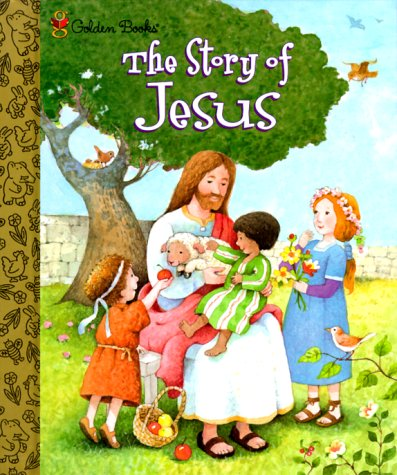 9780307160379: The Story of Jesus (Little Golden Storybook)