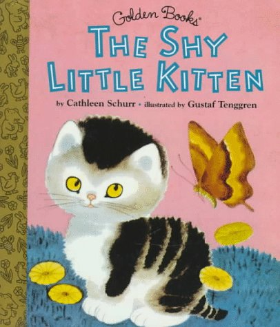 9780307160393: The Shy Little Kitten (Little Golden Storybook)