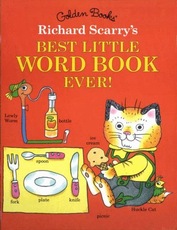 9780307160553: Richard Scarry's Best Little Word Book Ever