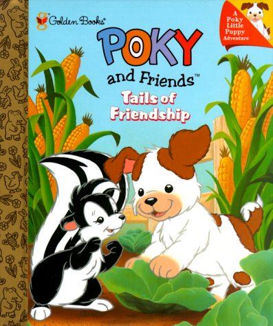9780307160775: Poky and Friends: Tails of Friendship