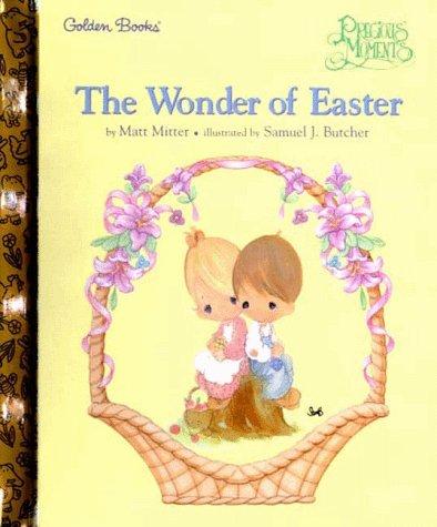 9780307161468: The Wonder of Easter (Little Golden Storybook)