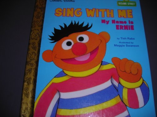 9780307161895: Sing with Me My Name is Ernie (Sesame Street)