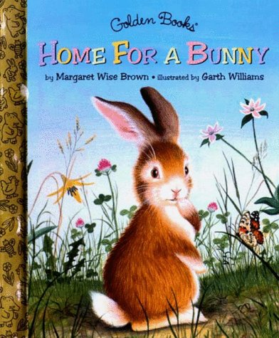 9780307161932: Home for a Bunny (A Little Golden Book)