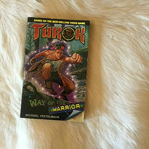 Way of the Warrior (Turok): Michael Teitelbaum