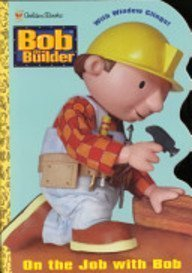 On the Job with Bob (window cling book): Golden Books