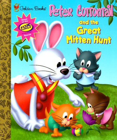 9780307166036: Peter Cottontail and the Great Mitten Hunt (Little Golden Storybook)