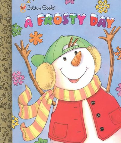 9780307166081: A Frosty Day (Little Golden Storybook)