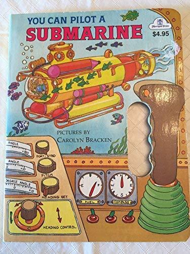 You Can Pilot a Submarine (A Golden Drive Away Book) (0307166732) by Carolyn Bracken