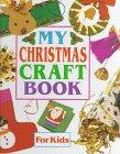 9780307167507: My Christmas Craft Book