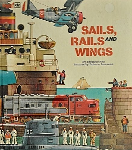 9780307168047: Sails Rails and Wings