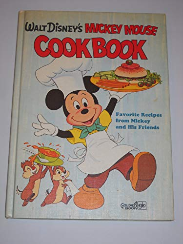 Walt Disney's Mickey Mouse Cookbook: Favorite Recipes: Walt Disney Productions