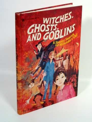 9780307168184: Witches, Ghosts, and Goblins: A Spooky Search for Miranda's Cat (A Golden Book)