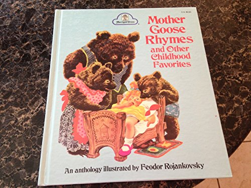 9780307168368: Mother Goose Rhymes and Other Childhood Favorites