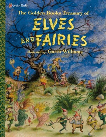 Golden Books Treasury of Elves and Fairies: Jane Werner Watson