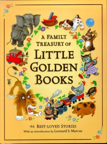 9780307168504: A Family Treasury of Little Golden Books: 46 Best-Loved Stories