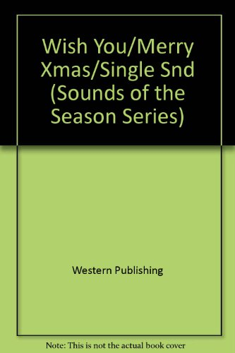Wish You/Merry Xmas\Single Snd (Sounds of the Season Series) (0307174530) by Golden Books