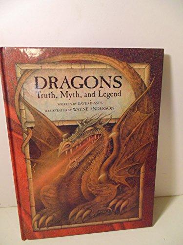 9780307175007: Dragons: Truth, Myth, Legend