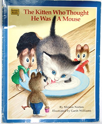 9780307175533: The Kitten Who Thought He Was a Mouse