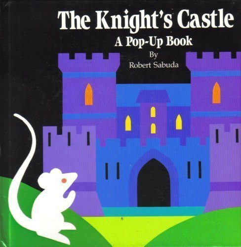 9780307176264: The Knight's Castle: A Pop-Up Book