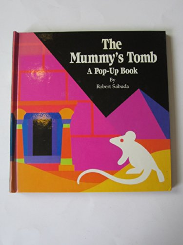 9780307176271: The Mummy's Tomb: A Pop-up Book