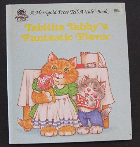 Tabitha Tabby's Fantastic Flavor (0307177114) by Jean Lewis