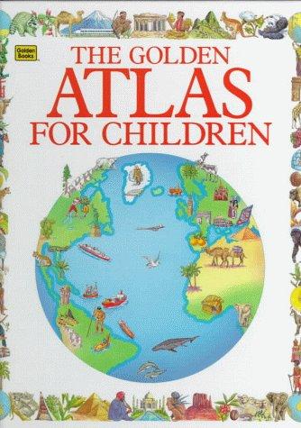 9780307178763: The Golden Atlas For Children