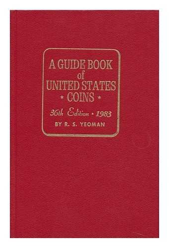 Guide Book of United States Coins (Guide Book of U.S. Coins: The Official Redbook)