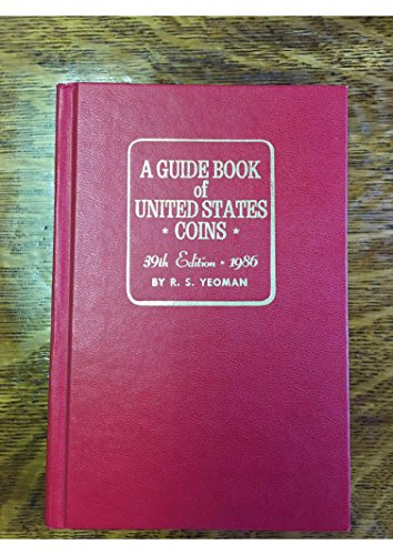 9780307198617: A Guide Book of United States Coins, 39th Edition, 1986