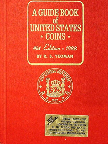 A Guide Book of United States Coins, 1988, 41st Edition