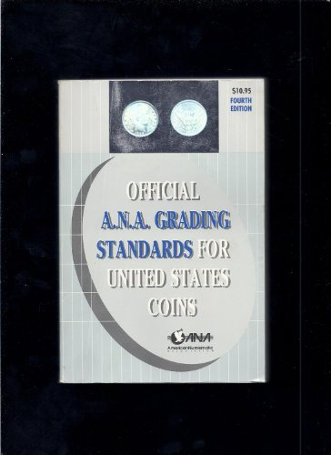 The Official American Numismatic Association Grading Standards: A. Kosoff, American