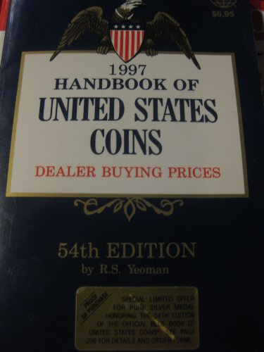 1997 Handbook of United States Coins: With: Yeoman, R. S.