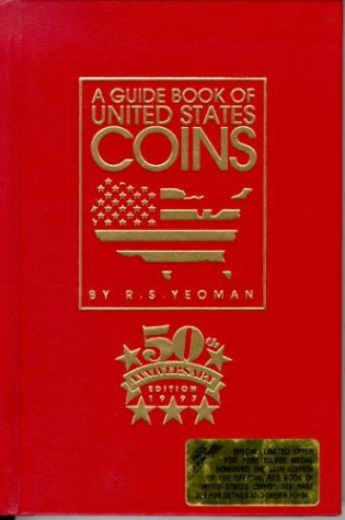 A Guide Book of United States Coins,: Yeoman, R. S.
