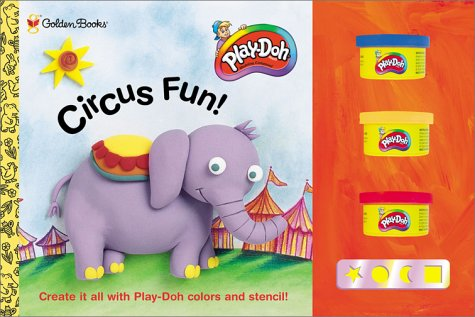 9780307200327: Circus Fun!: Create It All With Play-Dog Colors and Stencil!
