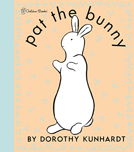 Pat the Bunny Deluxe Edition (Pat the Bunny) (Touch-And-Feel): Dorothy Kunhardt