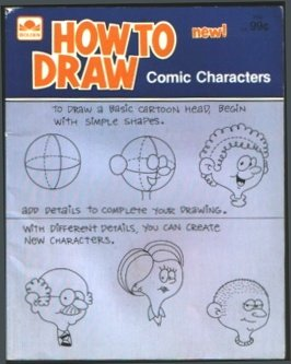 How To Draw Comic Characters, New!