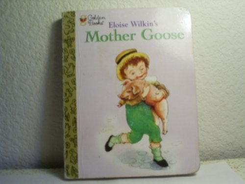 Mother Goose (The Little Golden Treasures Series): Illustrator-Eloise Wilkin
