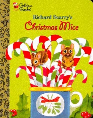 9780307203151: Richard Scarry's Christmas Mice