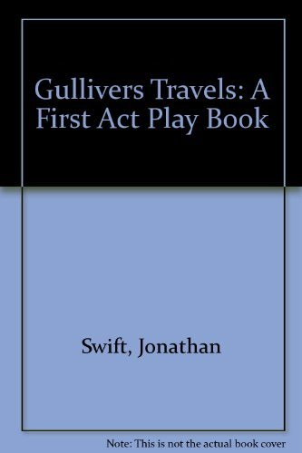 Gulliver's Travels (A first act playbook): Golden Books