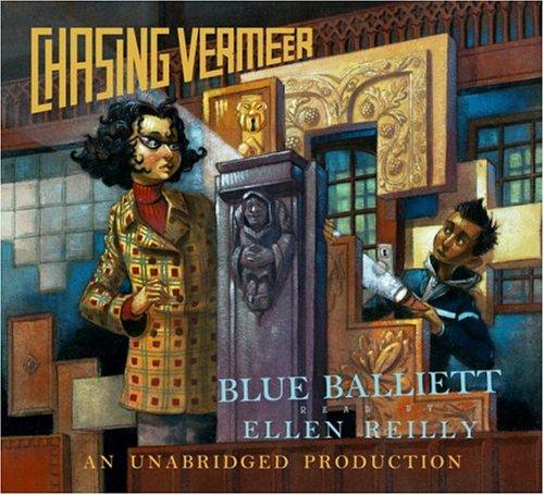 Chasing Vermeer (Audio CD): Blue Balliett