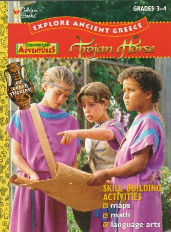 9780307207012: Trojan Horse (Crayola Kids Adventures)