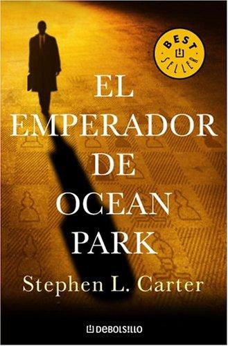 9780307209337: El Emperador De Ocean Park / the Emperor of Ocean Park