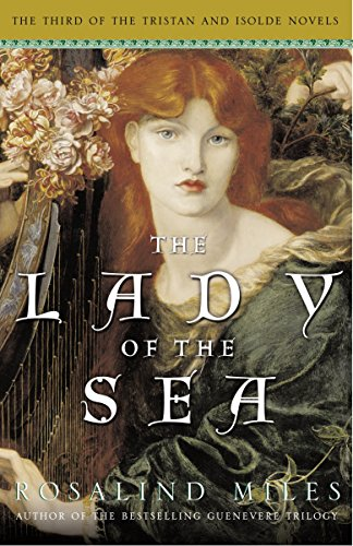 9780307209856: The Lady of the Sea: The Third of the Tristan and Isolde Novels