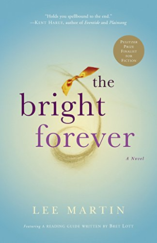 9780307209863: The Bright Forever: A Novel
