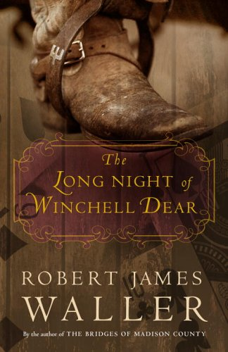 9780307209962: The Long Night of Winchell Dear: A Novel