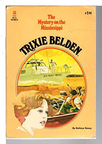 9780307215239: The Mystery On the Mississippi (Trixie Belden)