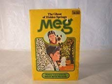 9780307215307: Meg and the Ghost of Hidden Springs