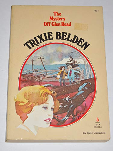 9780307215345: The Mystery Off Glen Road (Trixie Belden)