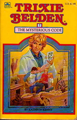 9780307215406: The Mysterious Code (Trixie Belden)