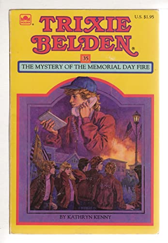 9780307215581: Trixie Belden: The Mystery of the Memorial Day Fire